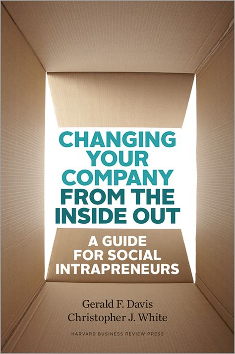 Changing Your Company from the Inside Out: A Guide for