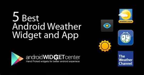 Best Android Weather App | AndroidWidgetCenter