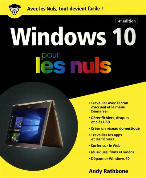 Windows 10 pour les nuls par Andy Rathbone | Informatique