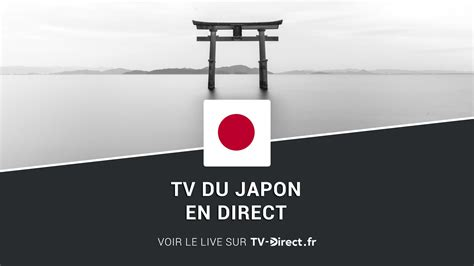 Japon TV en direct sur internet - TV japonaise en live