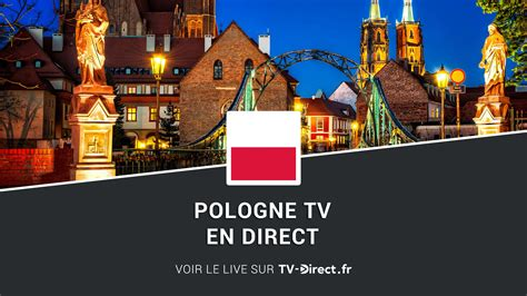 Pologne TV en direct sur internet - TV polonaise gratuite